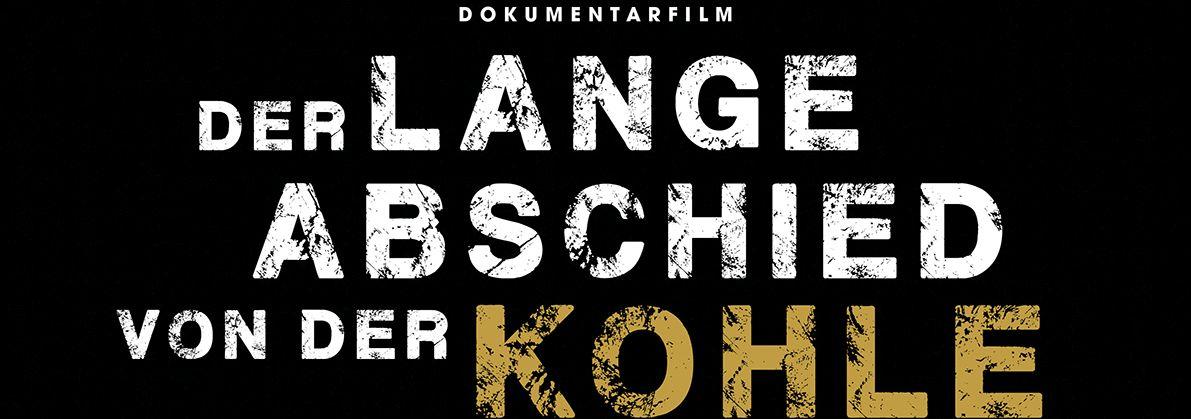 """Kino-Event mit Diskussion """"Der lange Abschied von der Kohle"""""""